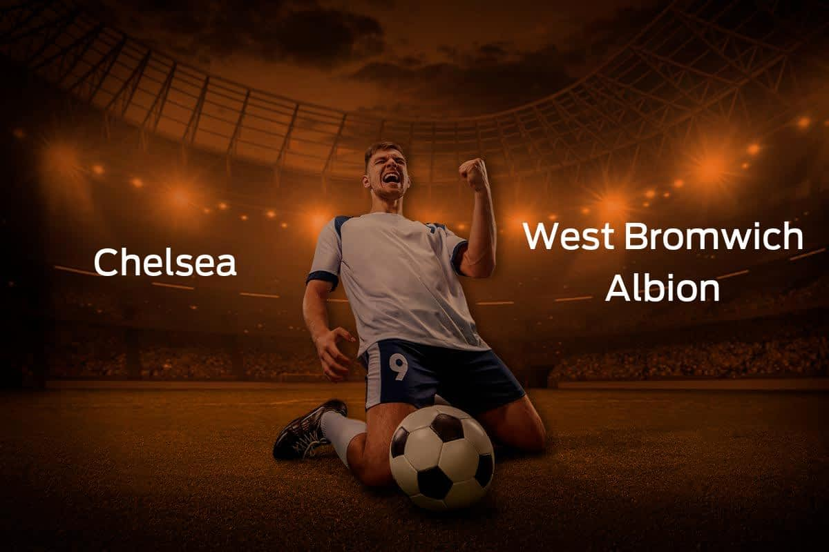 Chelsea vs. West Bromwich Albion