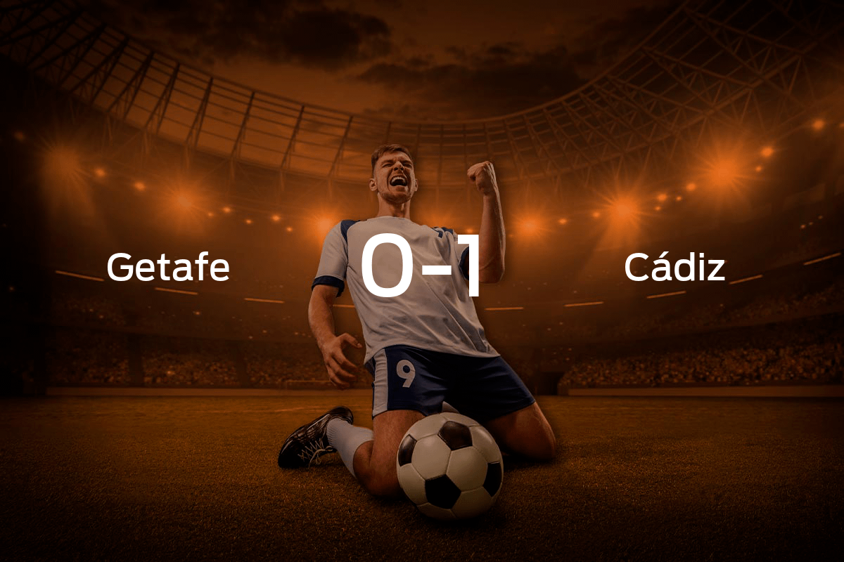 Getafe vs. Cádiz