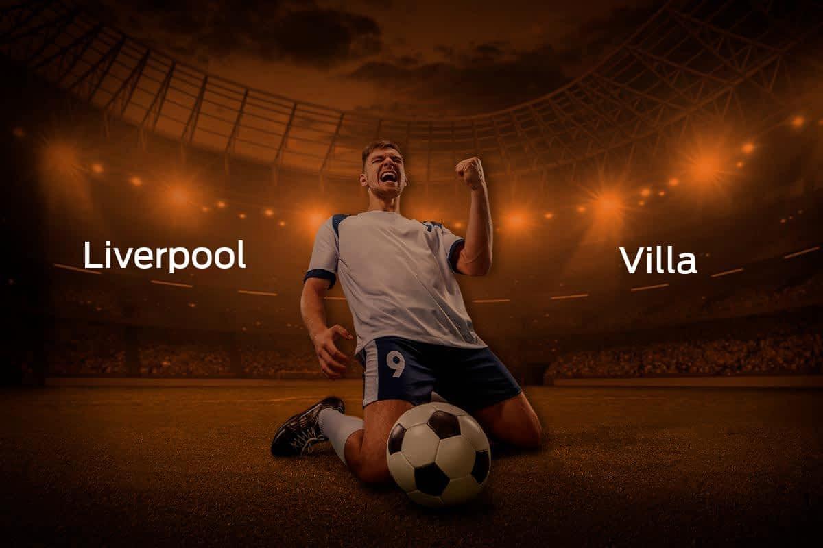 Liverpool vs. Aston Villa