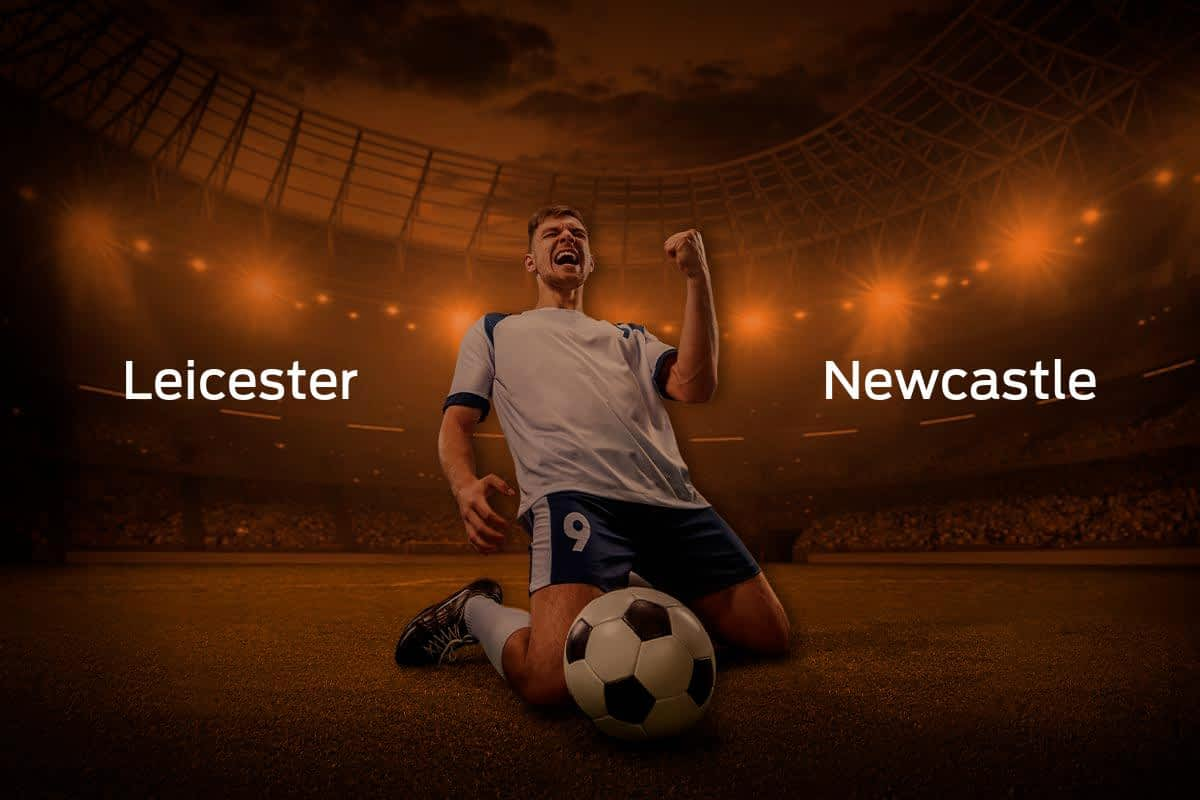 Leicester City vs. Newcastle United
