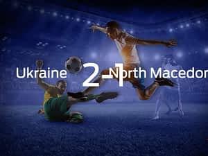 Ukraine vs. North Macedonia