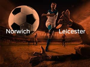 Norwich City vs. Leicester City