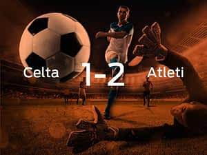 Celta Vigo vs. Atletico Madrid