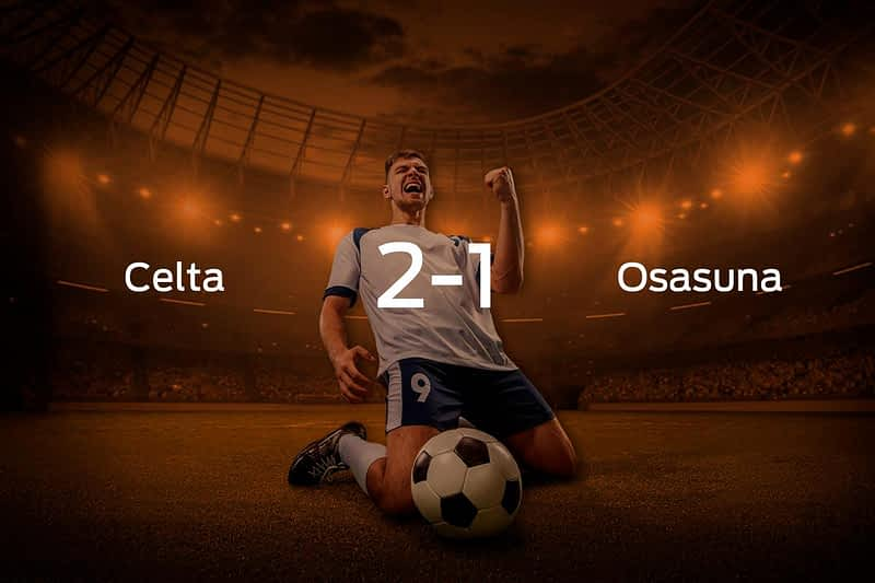 Celta Vigo vs. Osasuna