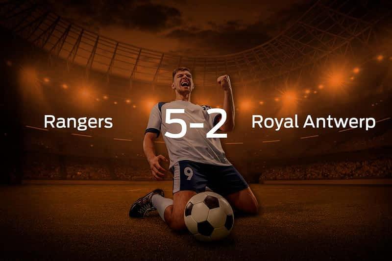 Rangers vs. Royal Antwerp