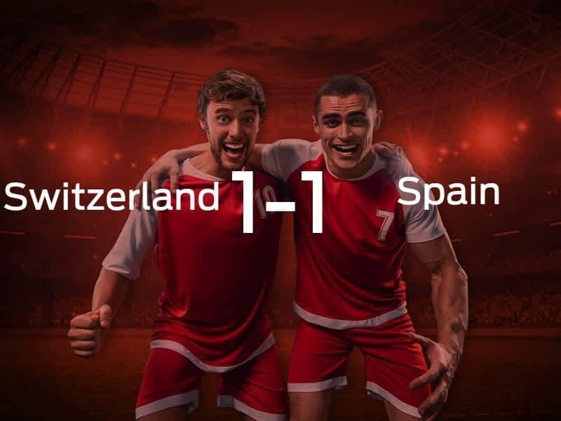 Switzerland vs. Spain