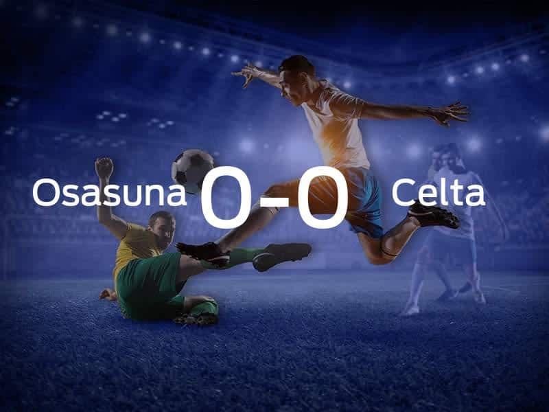 Osasuna vs. Celta Vigo