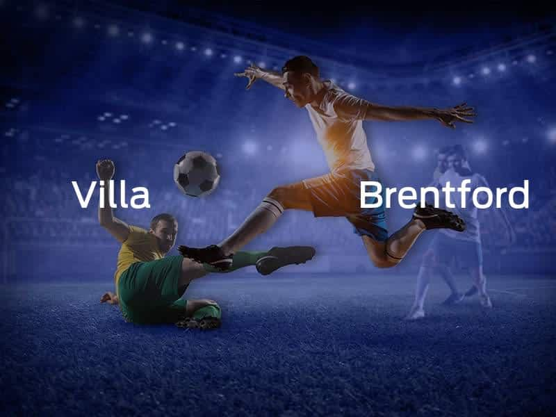 Aston Villa vs. Brentford