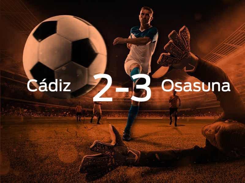 Cádiz vs. Osasuna