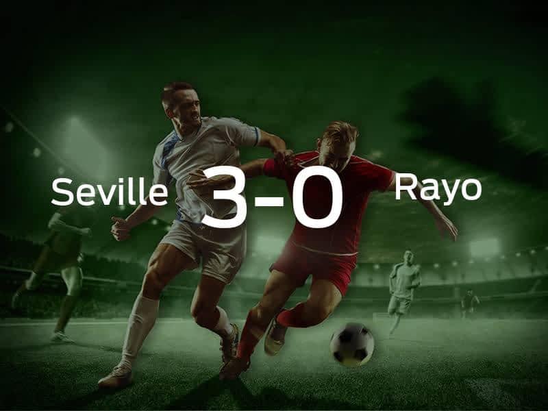 Seville vs. Rayo Vallecano