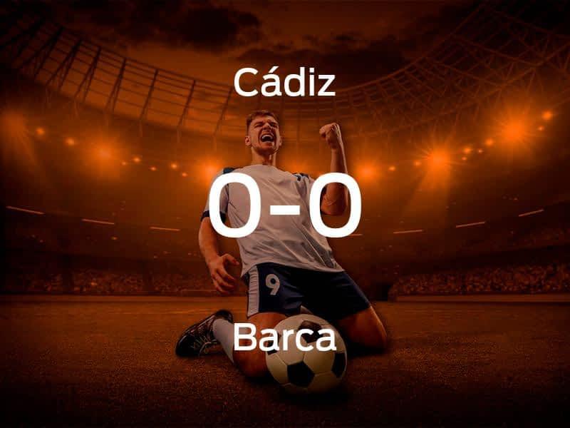 Cádiz vs. Barcelona