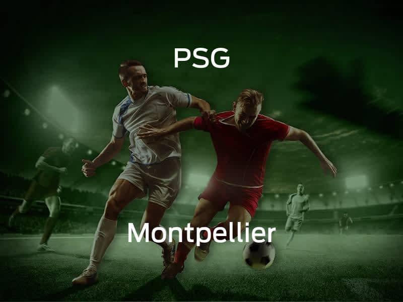 Paris Saint-Germain vs. Montpellier