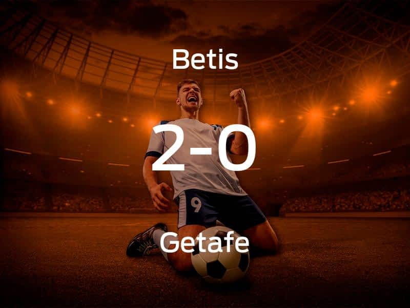 Real Betis vs. Getafe