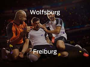 Wolfsburg vs. SC Freiburg