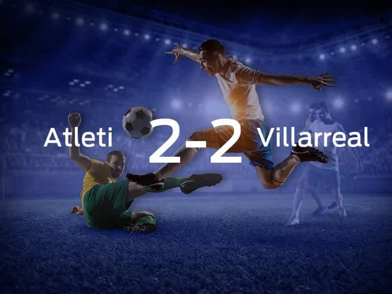 Atletico Madrid vs. Villarreal
