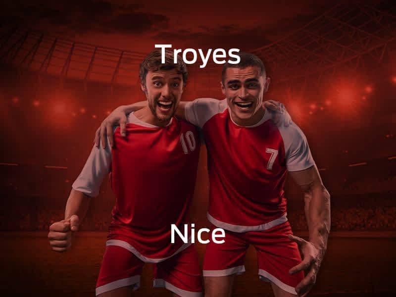 Troyes vs. Nice